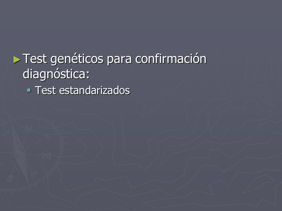 Test genéticos para confirmación diagnóstica: