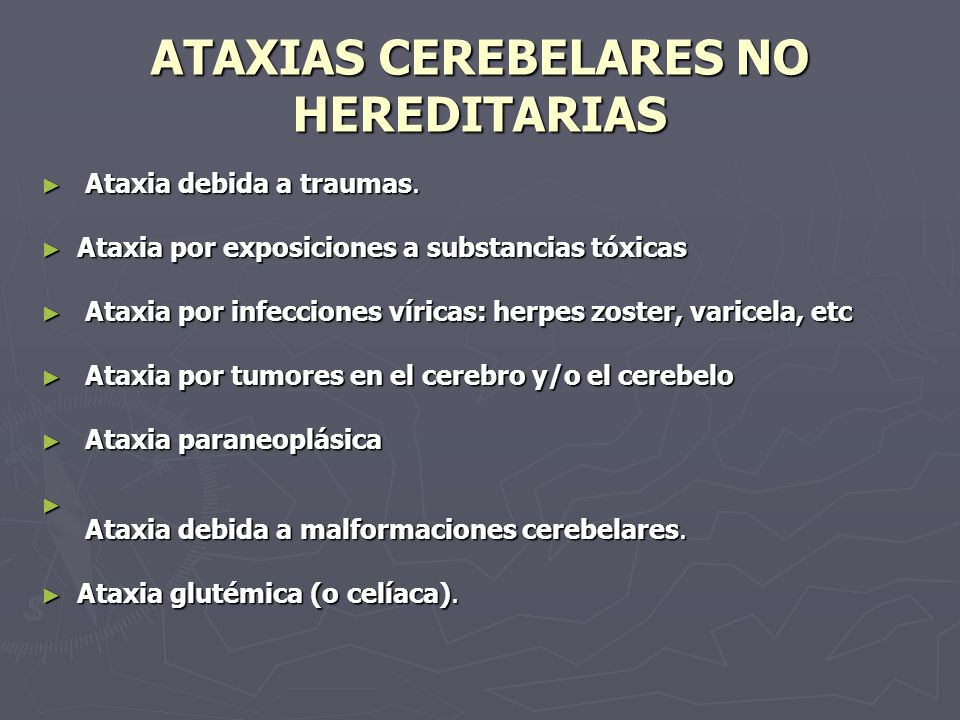 ATAXIAS CEREBELARES NO HEREDITARIAS