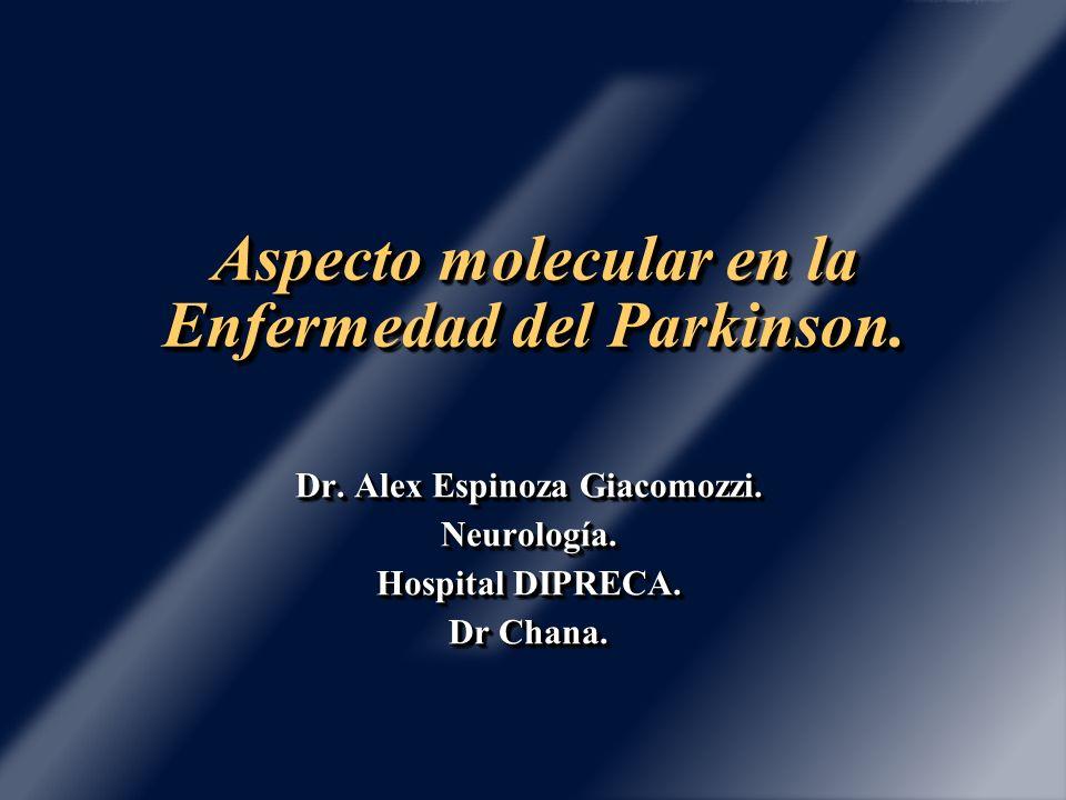 Aspecto molecular en la Enfermedad del Parkinson.