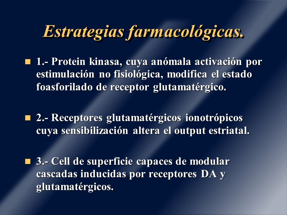 Estrategias farmacológicas.
