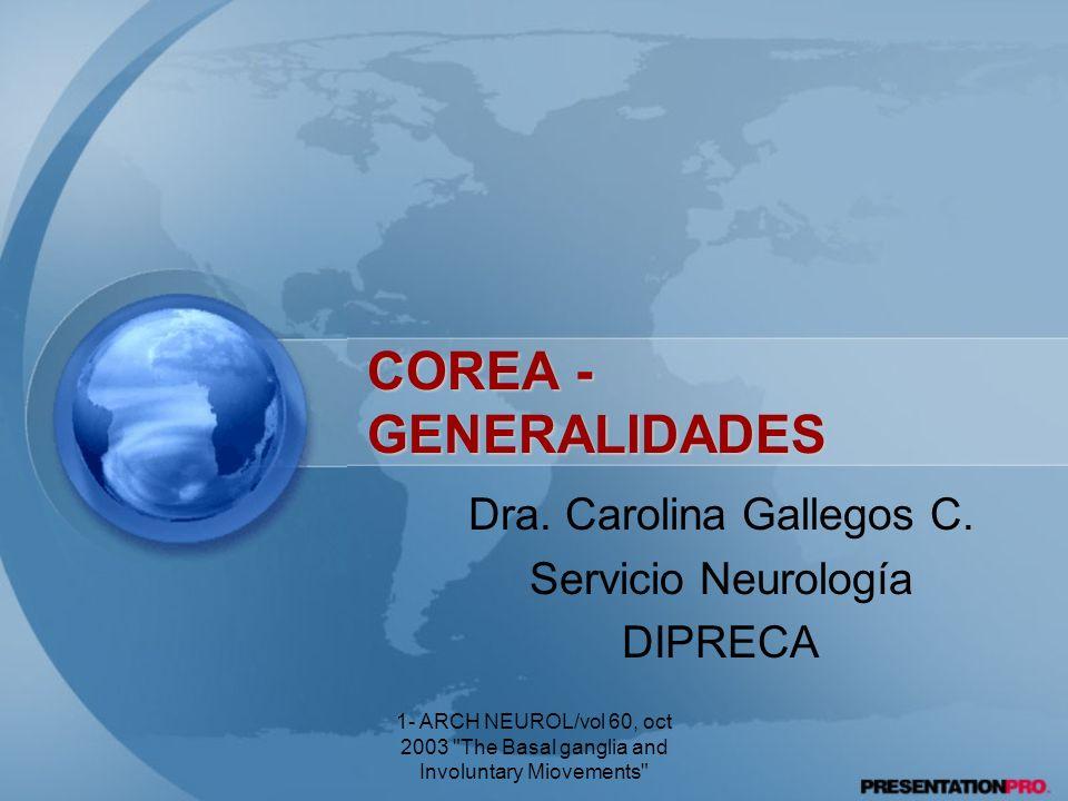 Dra. Carolina Gallegos C. Servicio Neurología DIPRECA
