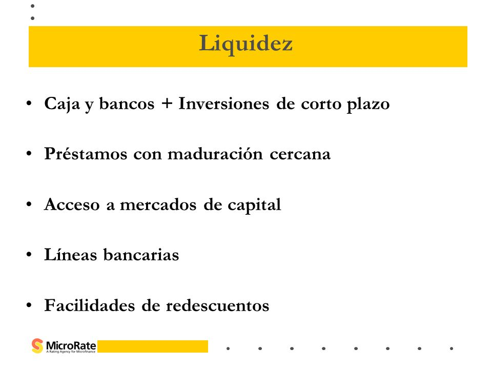 Liquidez Caja y bancos + Inversiones de corto plazo