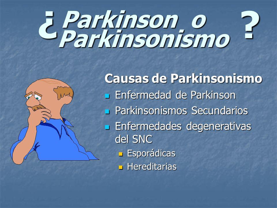 Parkinson o Parkinsonismo