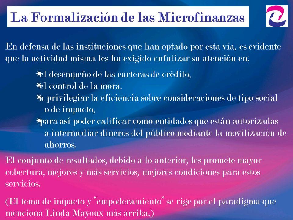 La Formalización de las Microfinanzas