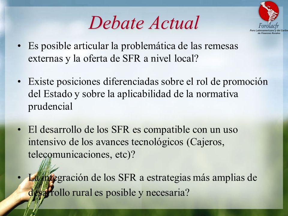 Debate Actual Es posible articular la problemática de las remesas externas y la oferta de SFR a nivel local
