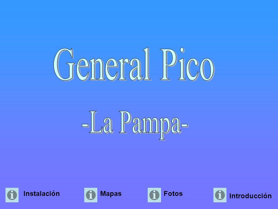 General Pico -La Pampa- Instalación Mapas Fotos Introducción