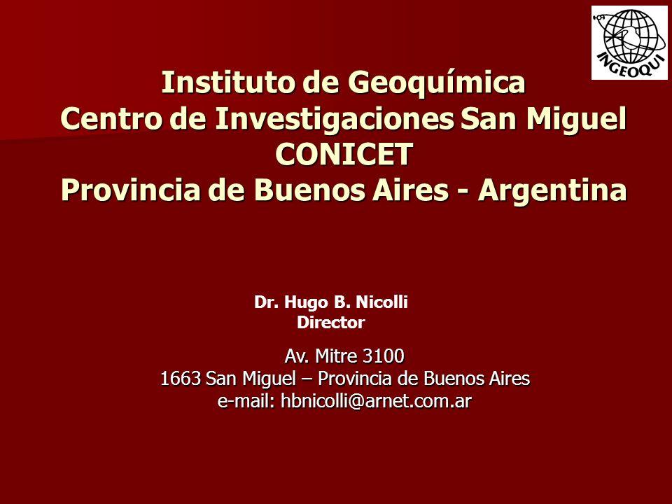 Instituto de Geoquímica Centro de Investigaciones San Miguel CONICET Provincia de Buenos Aires - Argentina