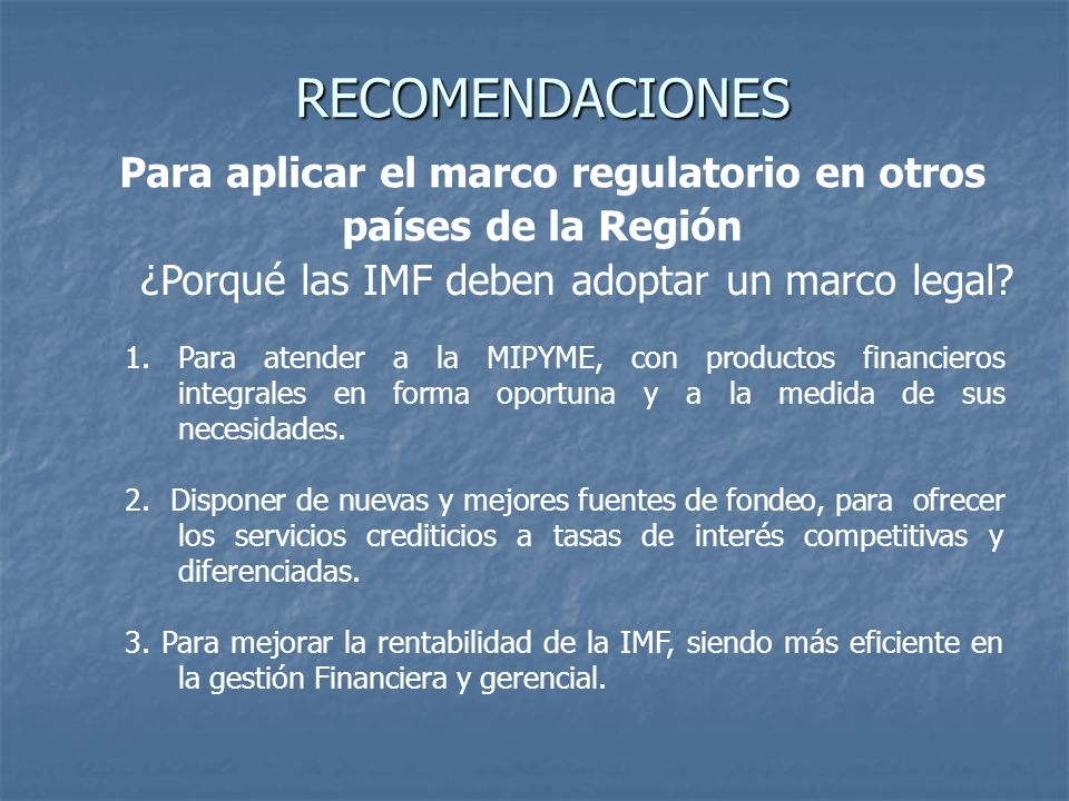 ¿Porqué las IMF deben adoptar un marco legal