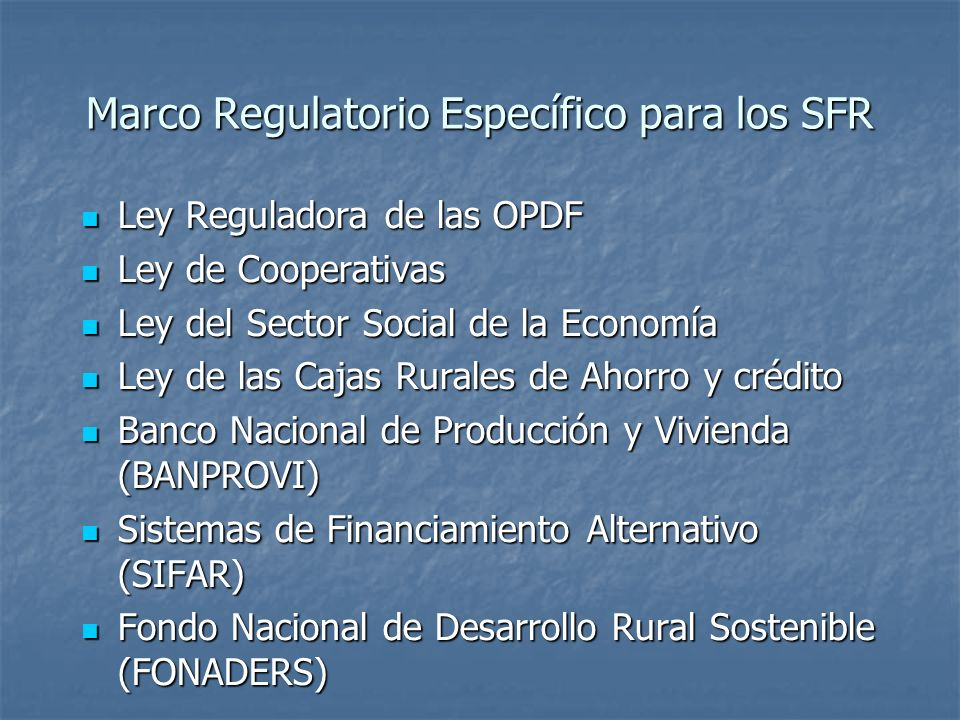 Marco Regulatorio Específico para los SFR