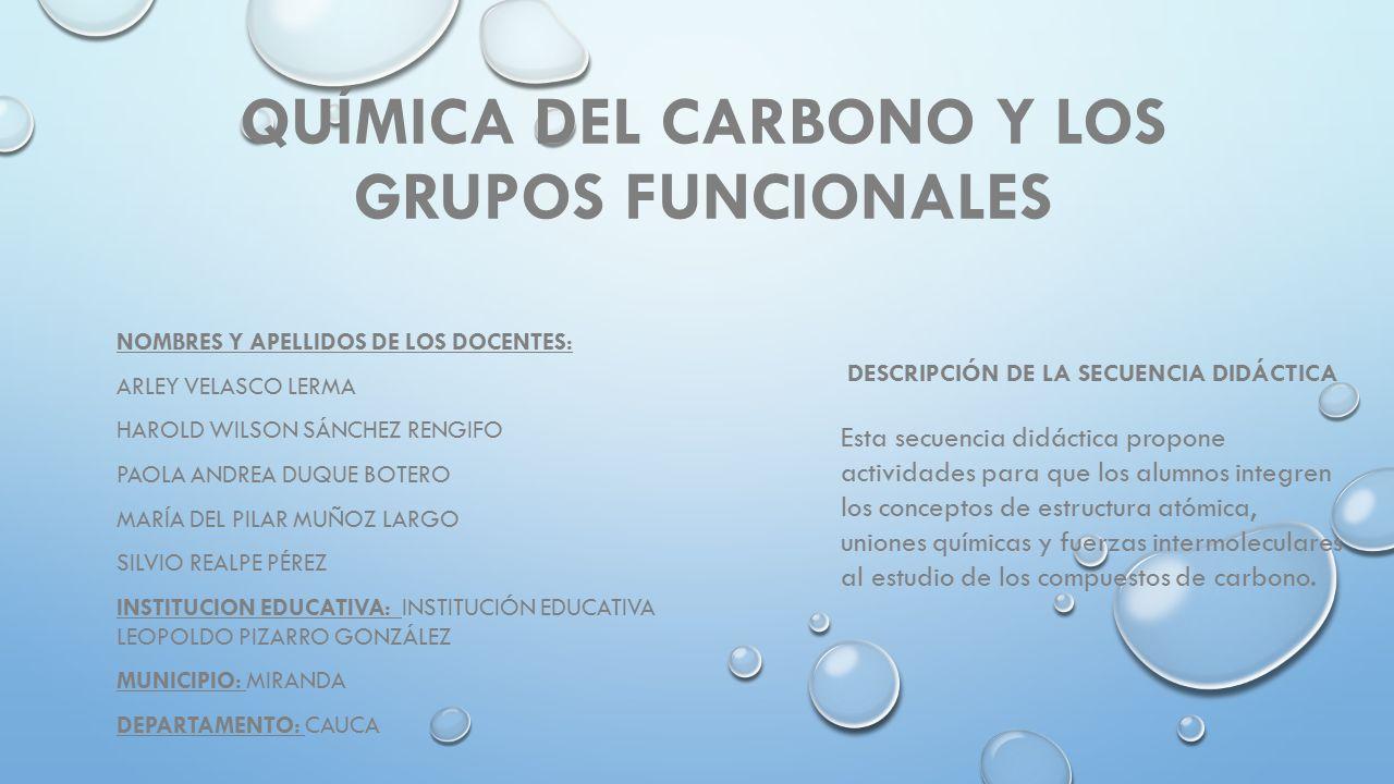 Presentacion De Los Grupos Funcionales: Química Del Carbono Y Los Grupos Funcionales