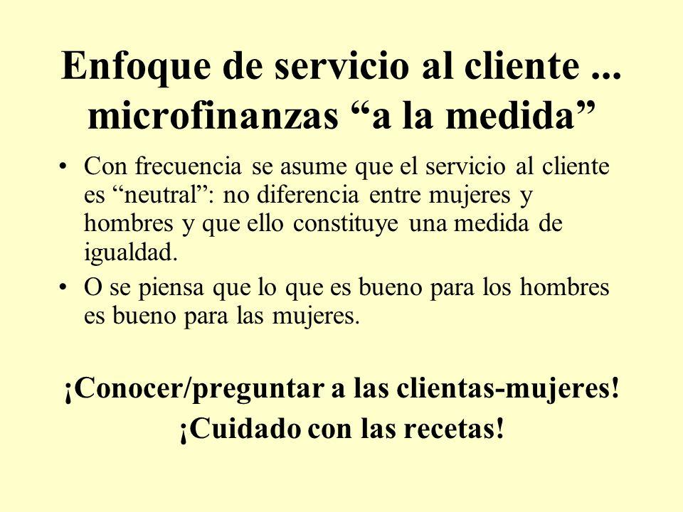 Enfoque de servicio al cliente ... microfinanzas a la medida