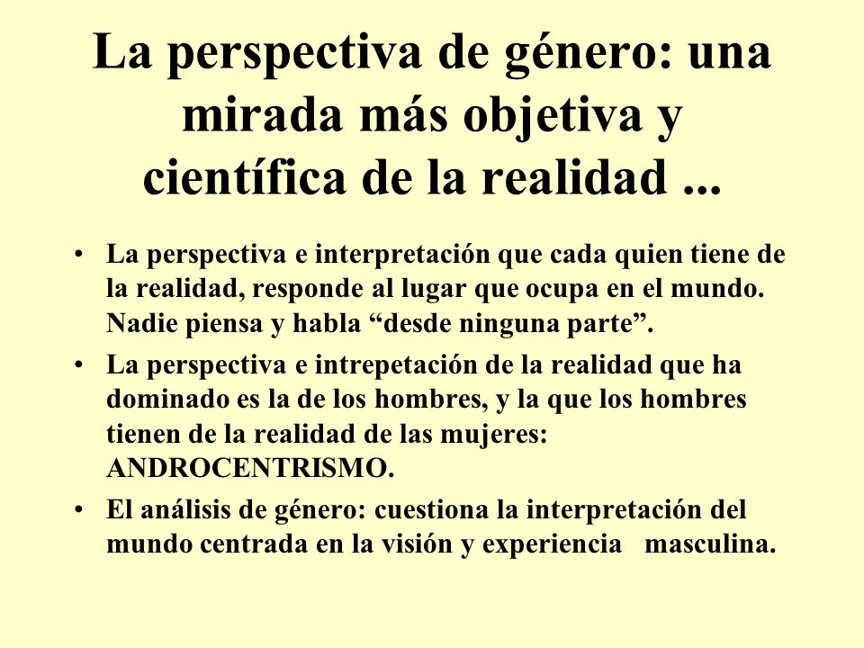 La perspectiva de género: una mirada más objetiva y científica de la realidad ...