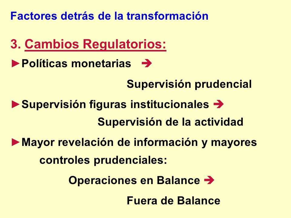 3. Cambios Regulatorios: