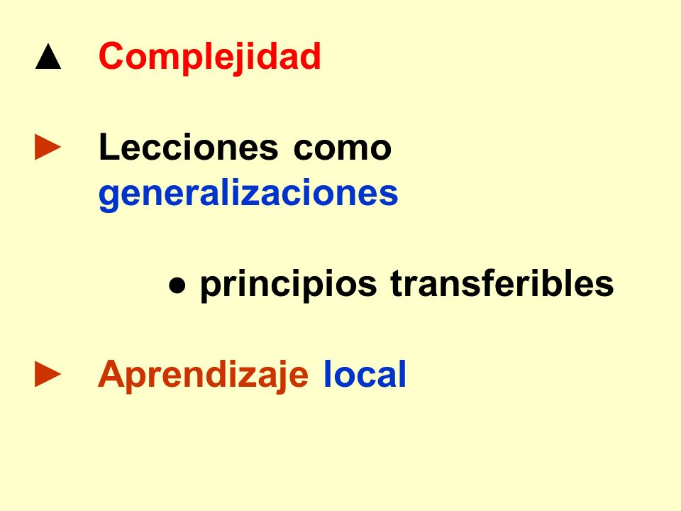 ● principios transferibles ► Aprendizaje local