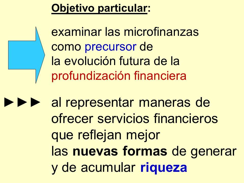 ►►► al representar maneras de ofrecer servicios financieros