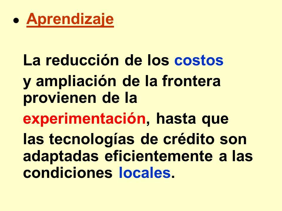 La reducción de los costos y ampliación de la frontera provienen de la