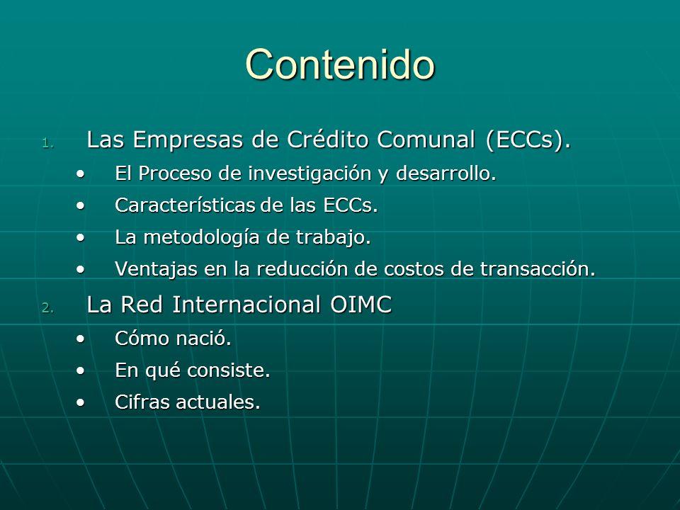Contenido Las Empresas de Crédito Comunal (ECCs).