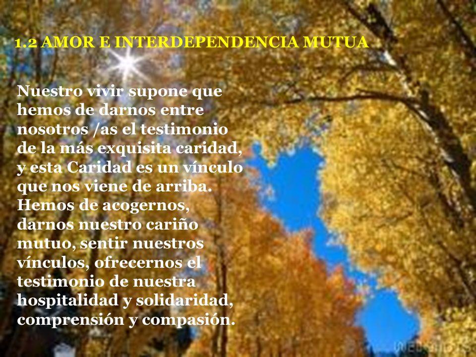 1.2 AMOR E INTERDEPENDENCIA MUTUA