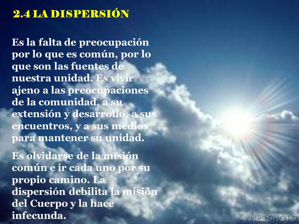 2.4 LA DISPERSIÓN