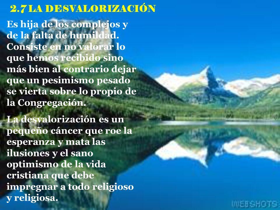 2.7 LA DESVALORIZACIÓN