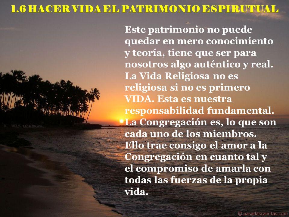 1.6 HACER VIDA EL PATRIMONIO ESPIRUTUAL