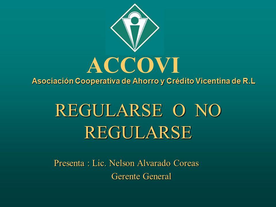 Asociación Cooperativa de Ahorro y Crédito Vicentina de R.L