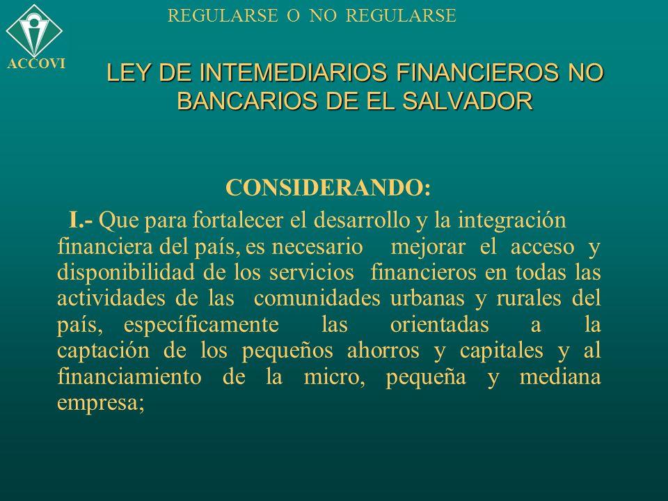 LEY DE INTEMEDIARIOS FINANCIEROS NO BANCARIOS DE EL SALVADOR