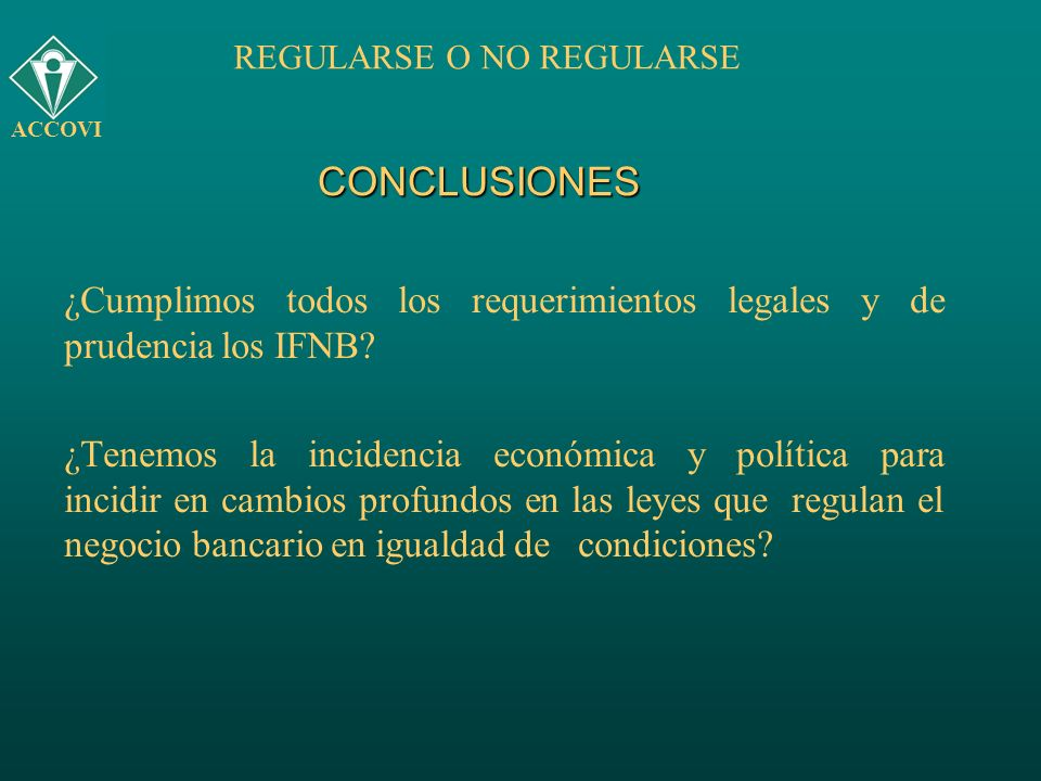 REGULARSE O NO REGULARSE