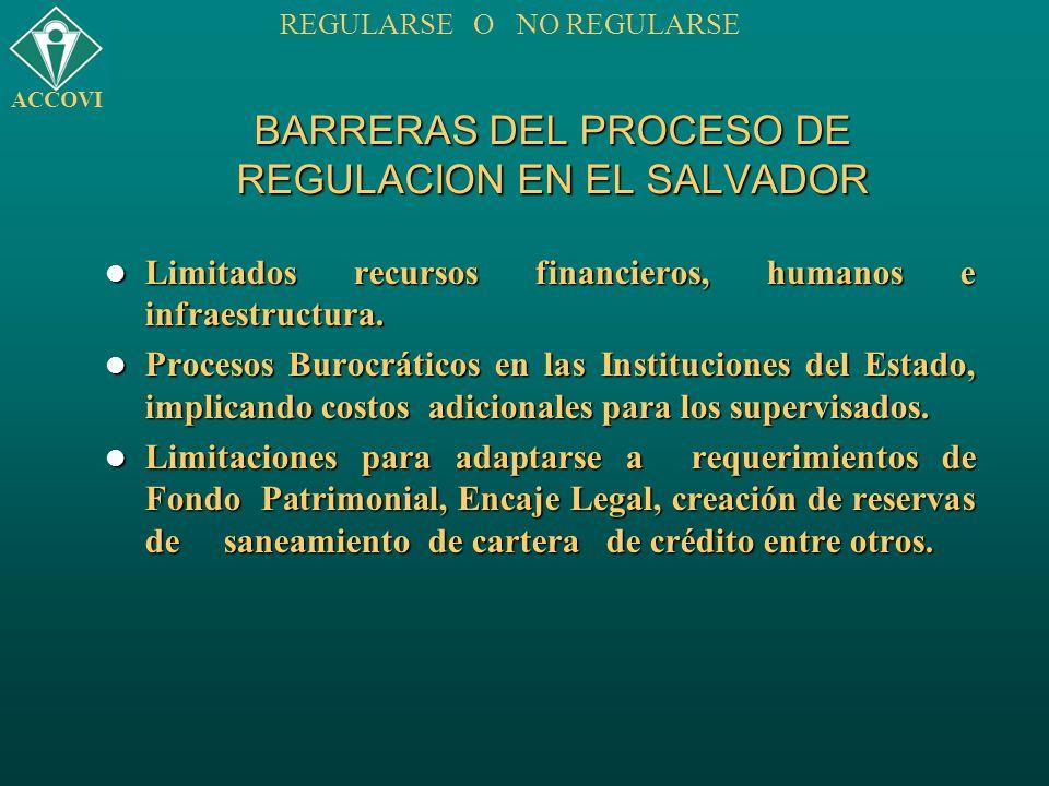 BARRERAS DEL PROCESO DE REGULACION EN EL SALVADOR