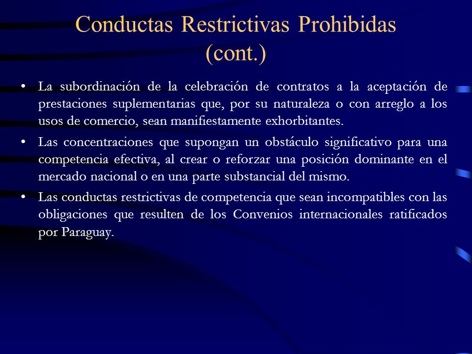 Conductas Restrictivas Prohibidas (cont.)