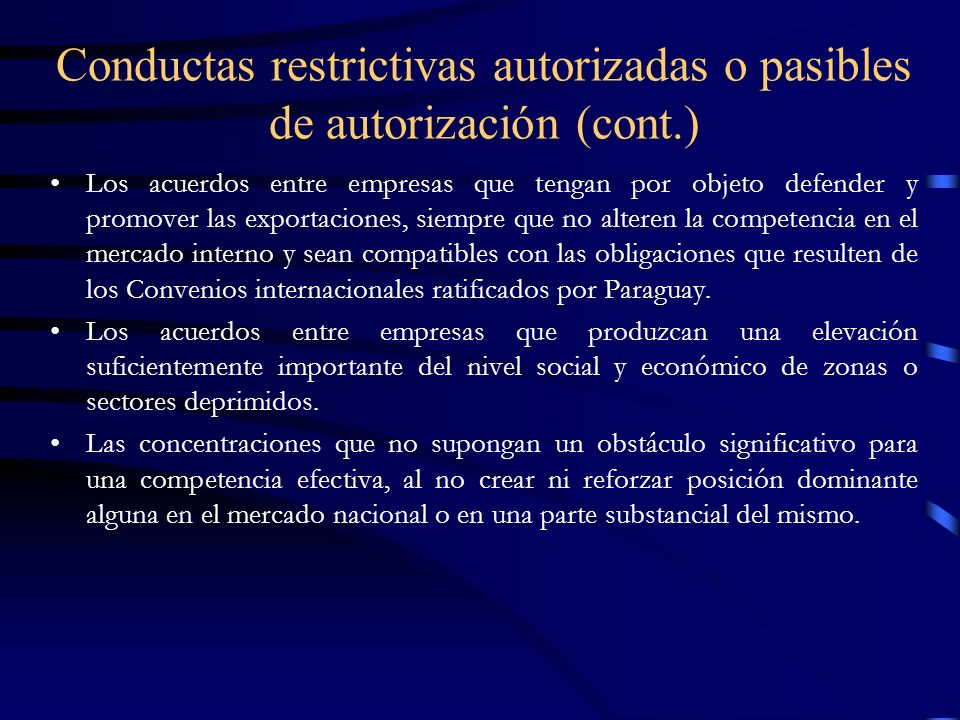 Conductas restrictivas autorizadas o pasibles de autorización (cont.)