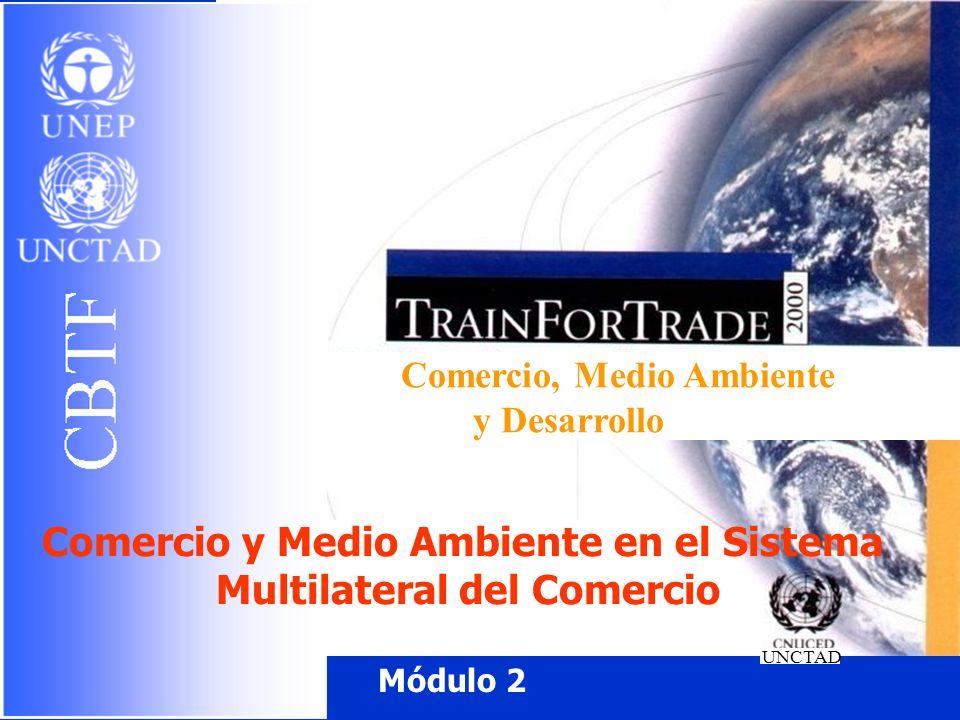 Comercio y Medio Ambiente en el Sistema Multilateral del Comercio