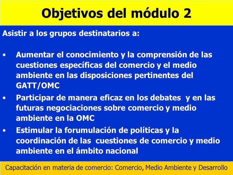 Objetivos del módulo 2 Asistir a los grupos destinatarios a: