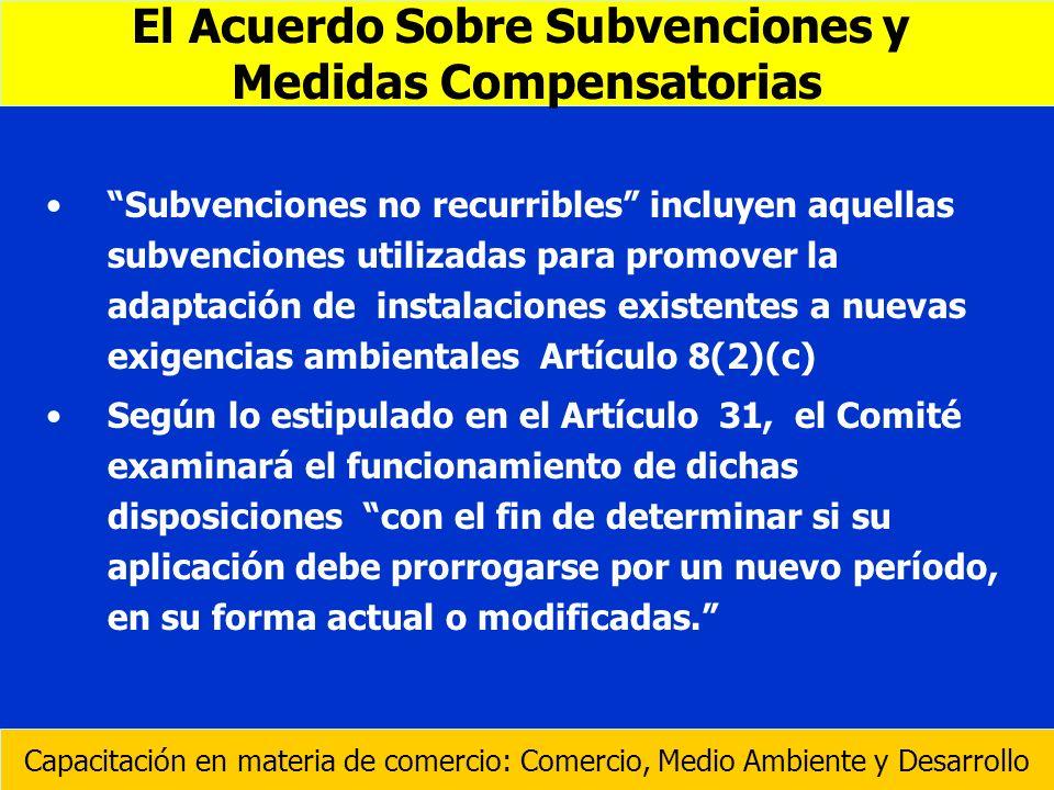 El Acuerdo Sobre Subvenciones y Medidas Compensatorias