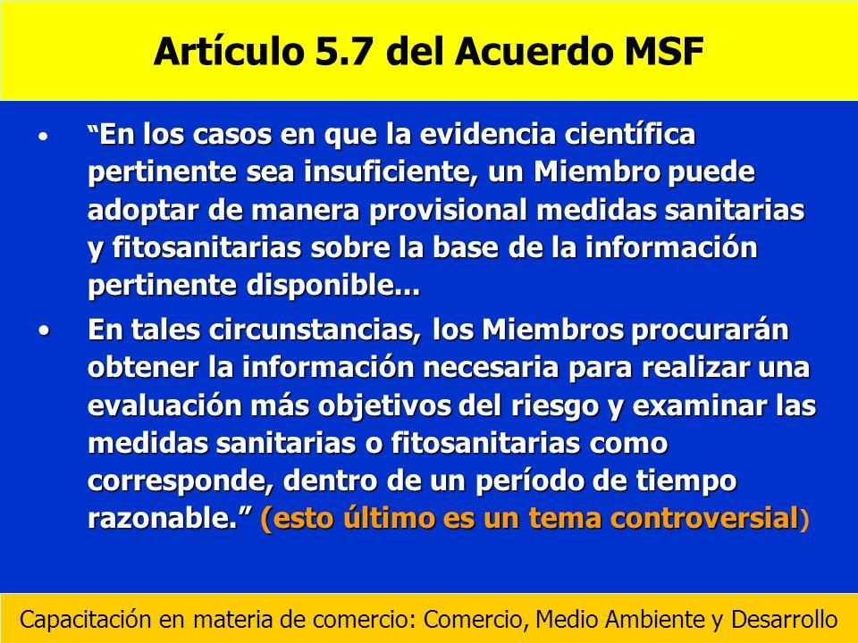Artículo 5.7 del Acuerdo MSF