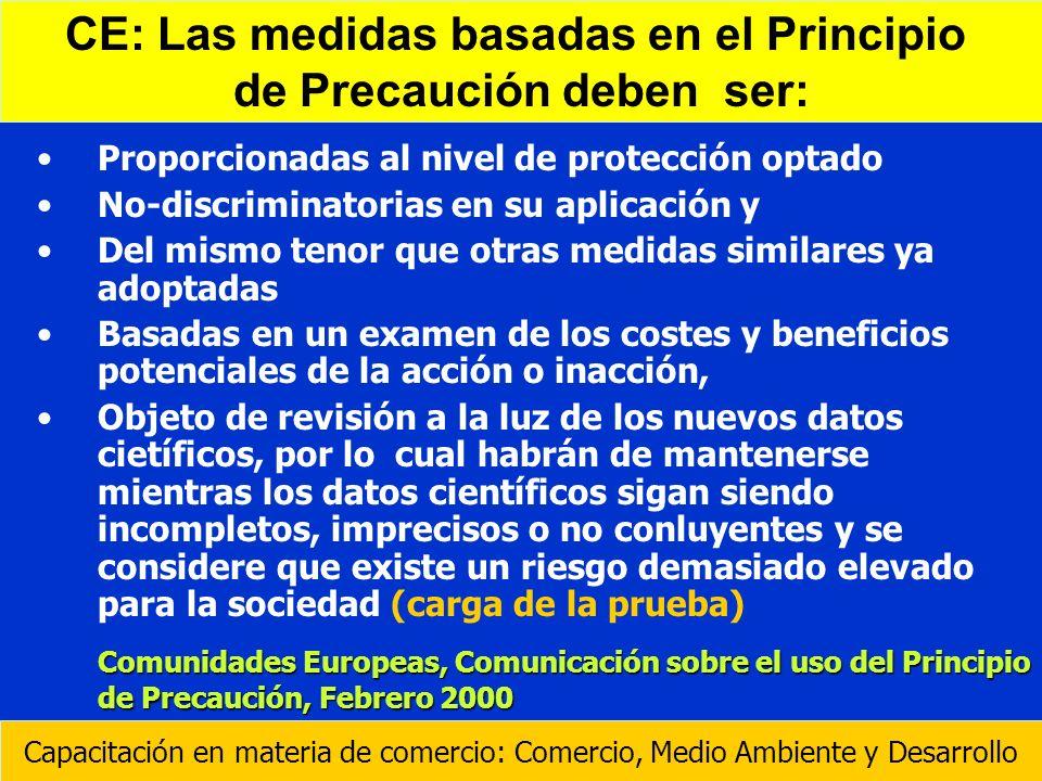 CE: Las medidas basadas en el Principio de Precaución deben ser: