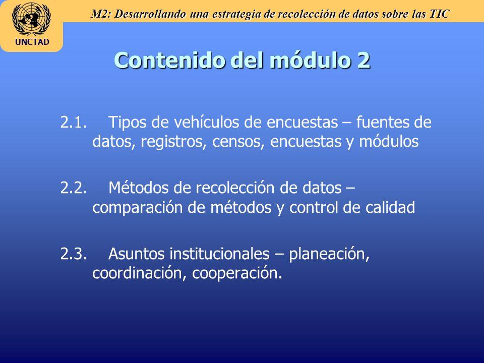 Contenido del módulo 2 2.1. Tipos de vehículos de encuestas – fuentes de datos, registros, censos, encuestas y módulos.