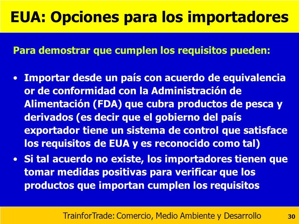 EUA: Opciones para los importadores
