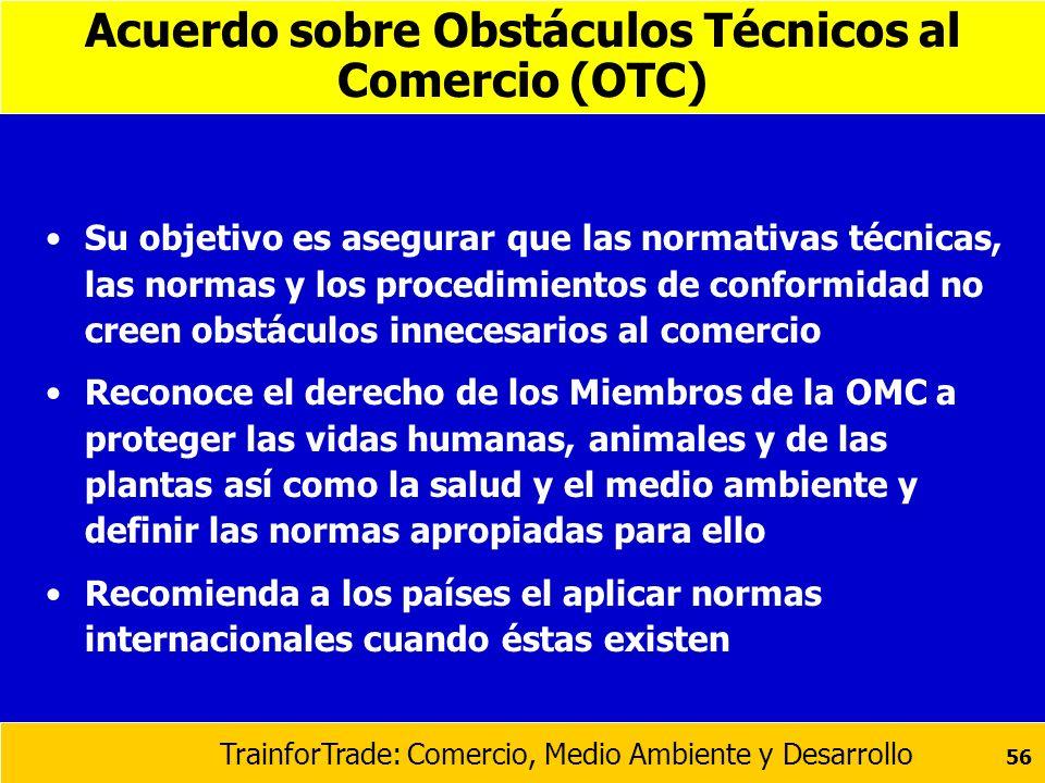 Acuerdo sobre Obstáculos Técnicos al Comercio (OTC)
