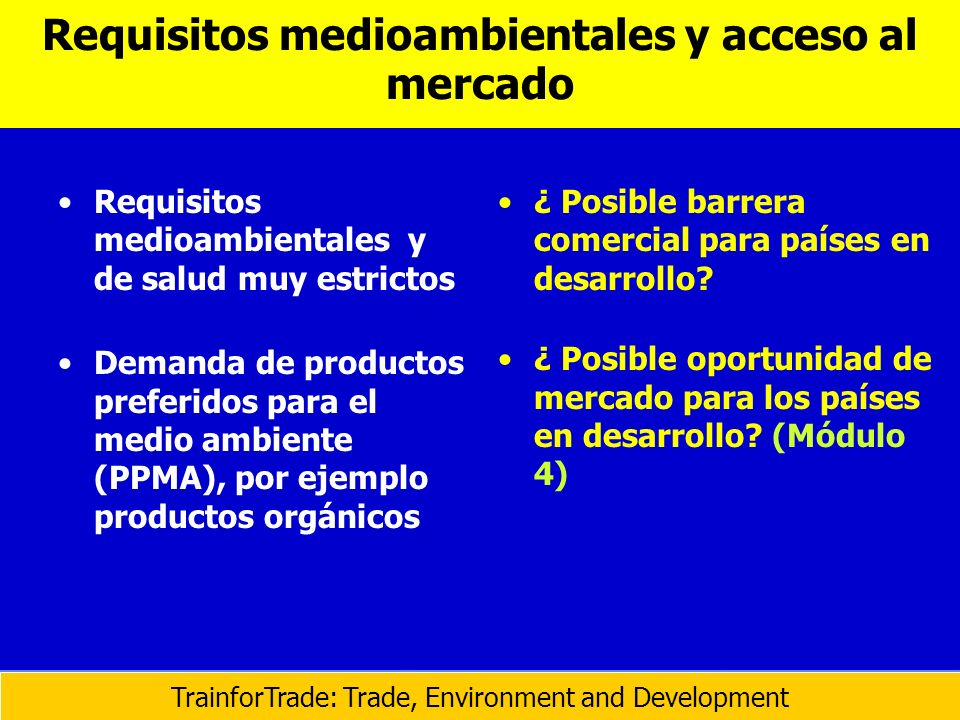 Requisitos medioambientales y acceso al mercado