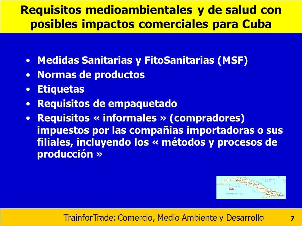 Requisitos medioambientales y de salud con posibles impactos comerciales para Cuba
