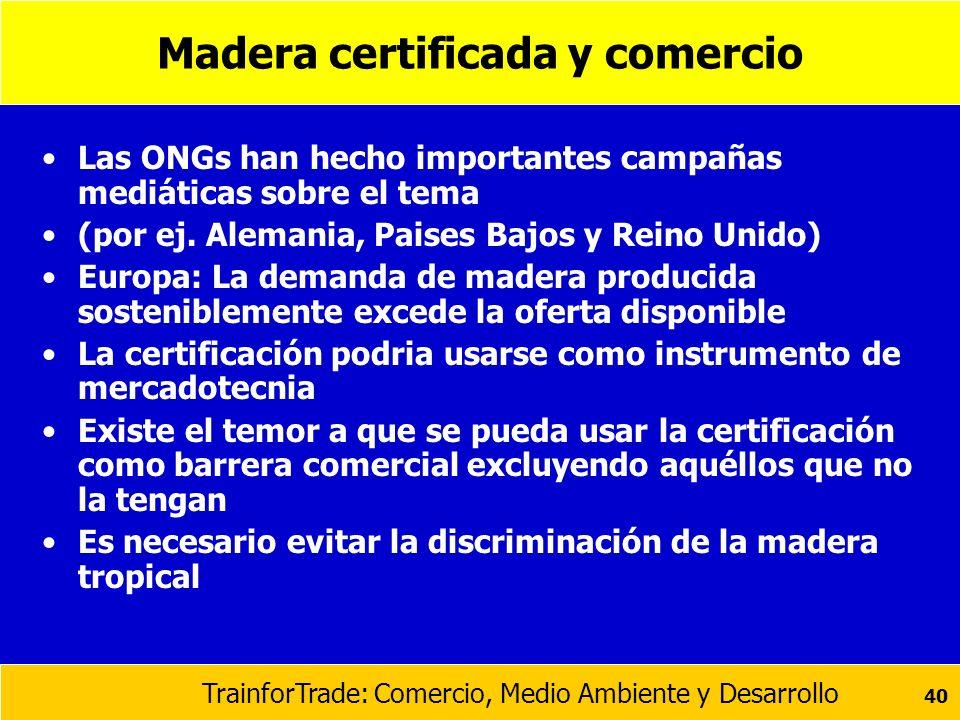 Madera certificada y comercio