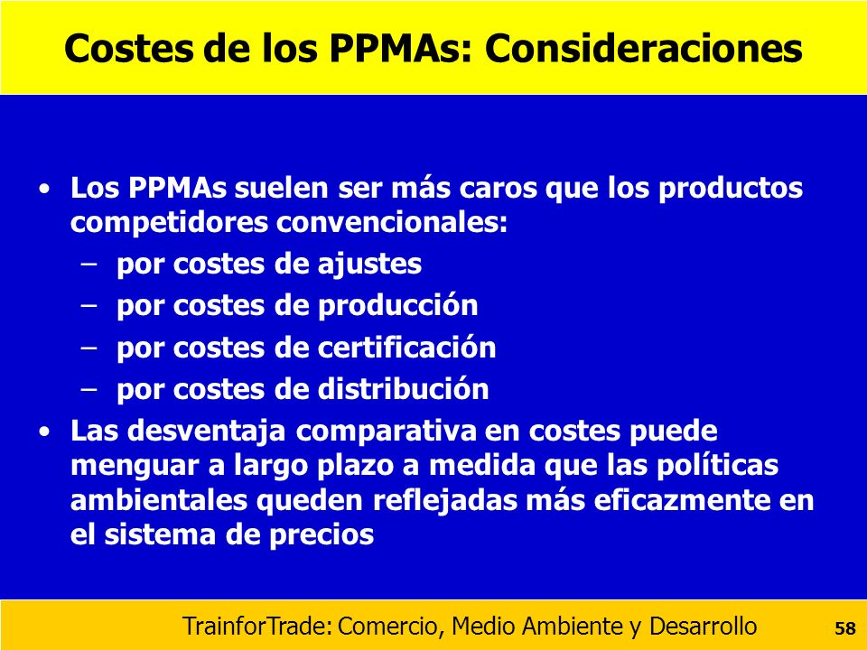 Costes de los PPMAs: Consideraciones