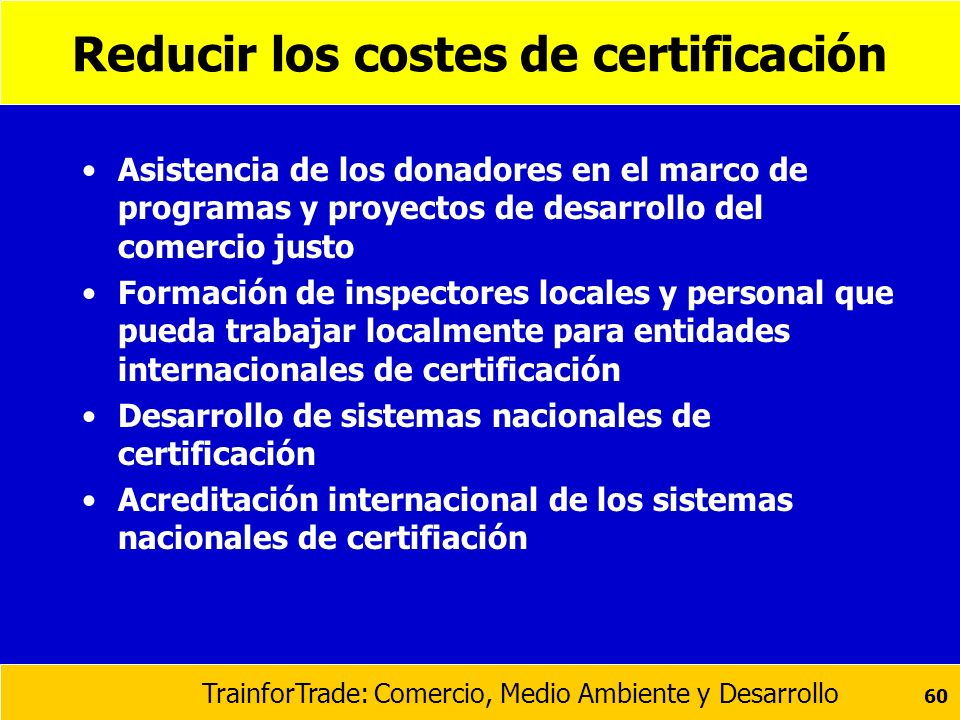 Reducir los costes de certificación