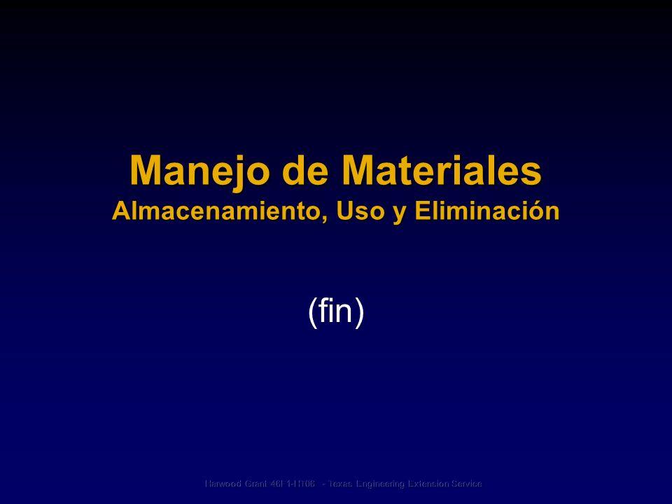 Manejo de Materiales Almacenamiento, Uso y Eliminación