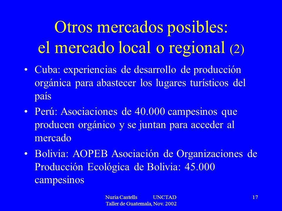 Otros mercados posibles: el mercado local o regional (2)
