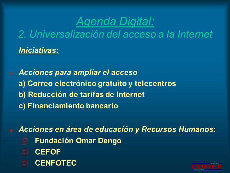 Agenda Digital: 2. Universalización del acceso a la Internet