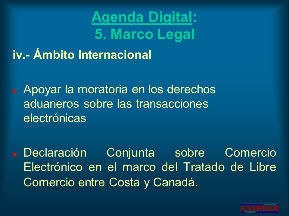 Agenda Digital: 5. Marco Legal