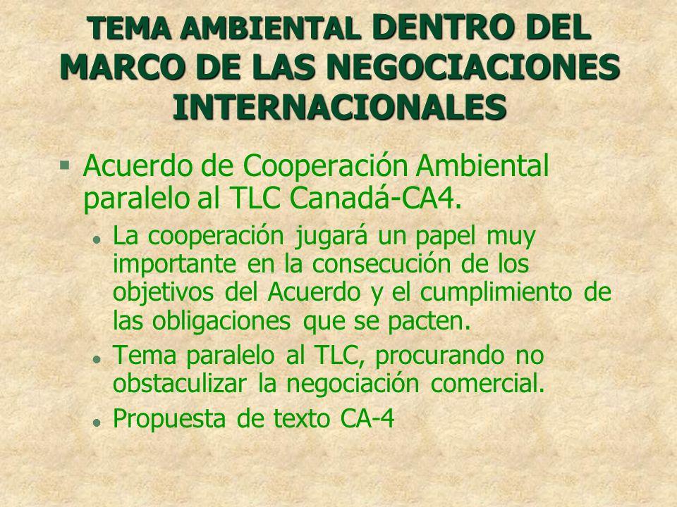 TEMA AMBIENTAL DENTRO DEL MARCO DE LAS NEGOCIACIONES INTERNACIONALES