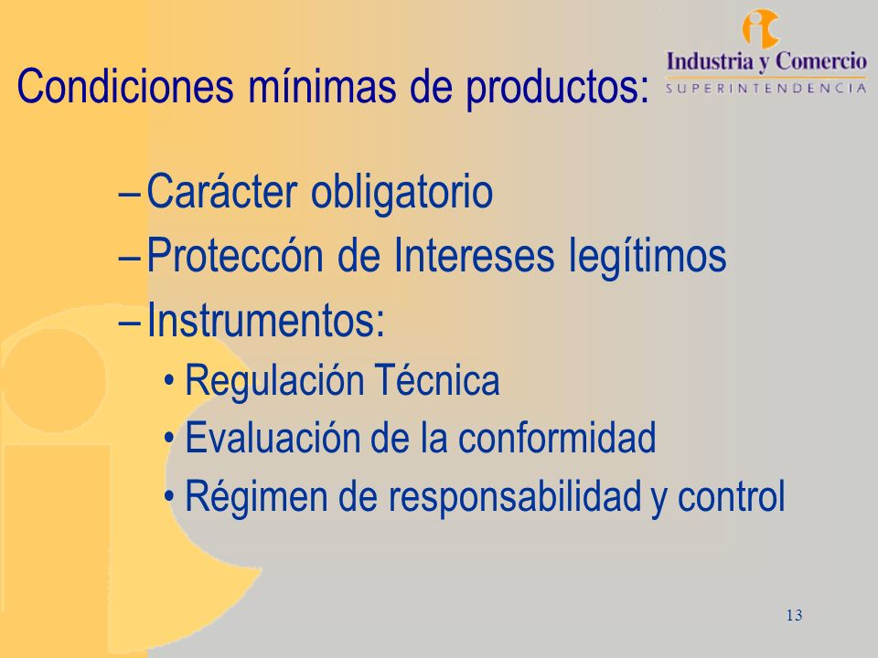 Condiciones mínimas de productos: